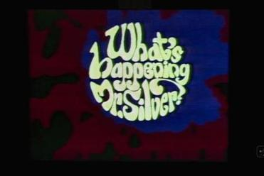 "The logo for WGBH's show ""What's happening, Mr. Silver?"""